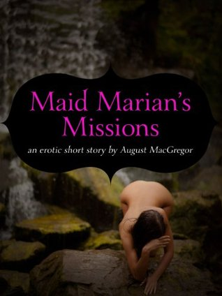 Maid Marian's Missions