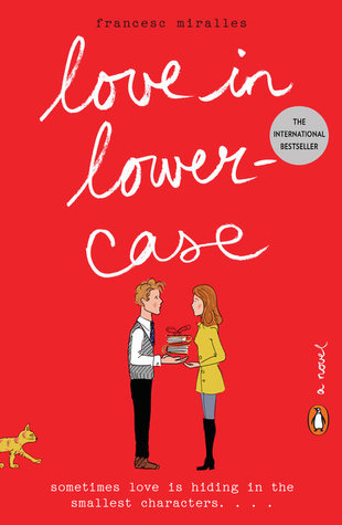 English cover of Love in Lowercase by Francesc Miralles from Penguin Books (image from Goodreads)