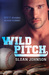 Wild Pitch (Homeruns #1) by Sloan Johnson