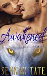 Awakened by Sennah Tate