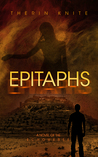 Epitaphs by Therin Knite