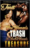 One Woman's Trash...