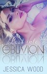 Lost into Oblivion by Jessica Wood