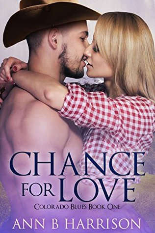 Chance For Love(Colorado Blues 1)