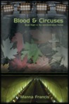 Blood & Circuses by Manna Francis