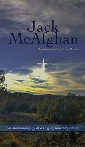 Ebook JACK McAFGHAN: Reflections on Life with my Master by Kate McGahan DOC!