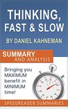 Thinking Fast and Slow by Daniel Kahneman: An Action Steps Summary and Analysis