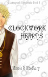 Download Clockwork Hearts (Steampunk Syndicate, #1).