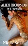 Alien Incursion (The Arathians, #3)