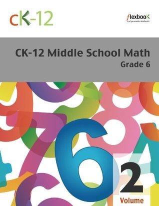 CK-12 Middle School Math Grade 6, Volume 2 Of 2