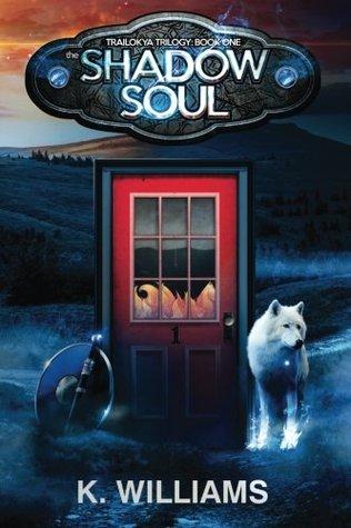 The Shadow Soul (Trailokya Trilogy #1)