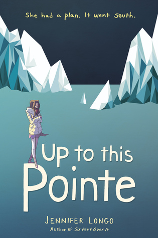 Image result for up to this pointe by jennifer longo