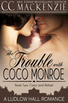 The Trouble With Coco Monroe (Ludlow Hall, #4)