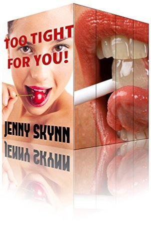 Too TIGHT For You! (A FOUR Book Taboo Forbidden Bundle)
