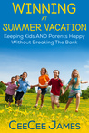 Winning at Summer Vacation by CeeCee James