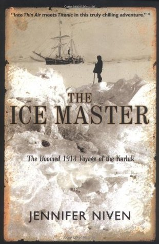 The Ice Master By Jennifer Niven