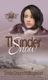 Thundersnow (In the Shadow of the Cedar, #1)