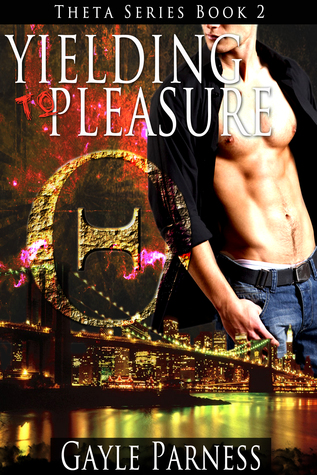 Yielding to Pleasure (Theta, #2)