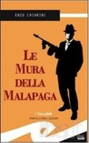 Le mura della Malapaga by Enzo Chiarini