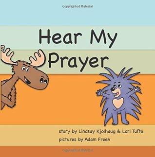 Hear My Prayer: A Porkie and Pete Tale (Volume 1)