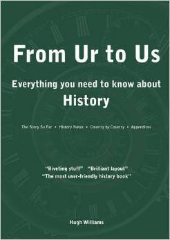 From Ur to Us: Everything you need to know about History
