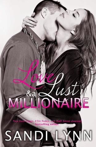 Love, Lust & a Millionaire (Wyatt Brothers, #1)