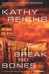 Break No Bones (Temperance Brennan, #9)