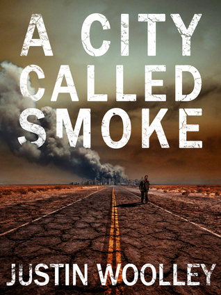 A City Called Smoke