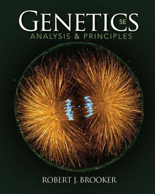 Genetics: Analysis and Principles: Analysis & Principles