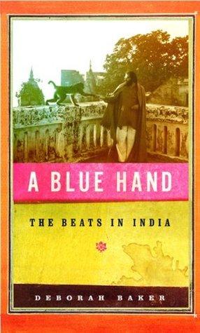 A Blue Hand by Deborah Baker