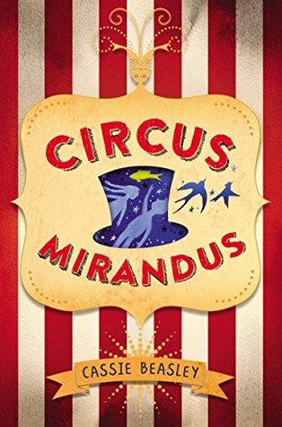 Circus mirandus by cassie beasley fandeluxe Images