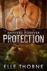 Protection (Shifters Forever, #1)