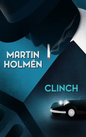 Clinch (Harry Kvist, #1)