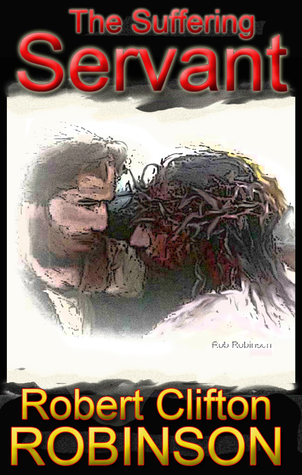 The Suffering Servant: The Messiah of Isaiah 53 and Psalms 22