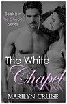 The White Chapel (Chapel #2)
