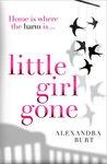Little Girl Gone by Alexandra Burt