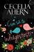 Cum să te îndrăgostești by Cecelia Ahern