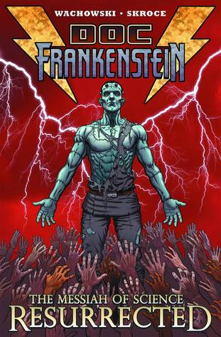 doc-frankenstein-the-messiah-of-science