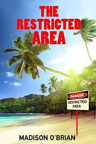 The Restricted Area