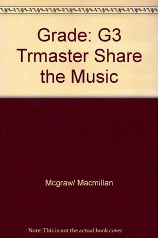 Teacher's Resource Masters (Grade 3 Share The Music)