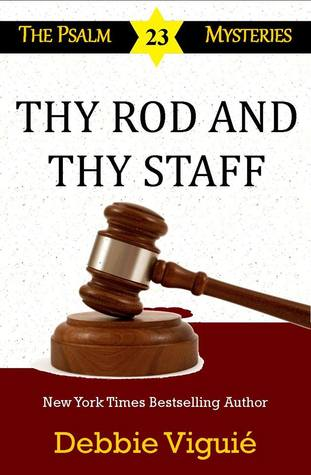 Thy Rod and Thy Staff(The Psalm 23 Mysteries 12)