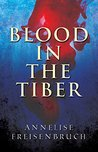 Blood in the Tiber (Blood of Rome, #1)