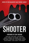 SHOOTER by Reid McCarter