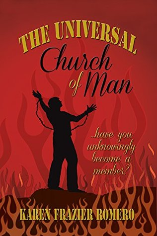 The Universal Church of Man: ... Have You Unknowingly Become a Member?
