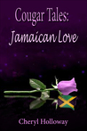 Cougar Tales: Jamaican Love