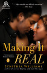 Making It Real by Synithia Williams