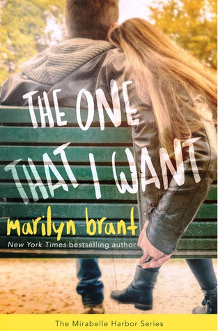 The One That I Want (Mirabelle Harbor, #2)