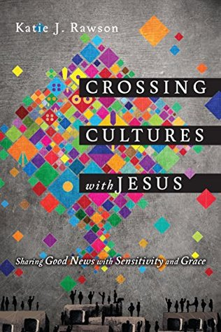 Crossing cultures with jesus sharing good news with sensitivity and 25650374 fandeluxe Images