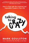 Talking to Crazy:...