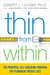 Thin from Within: The Power...